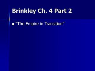 Brinkley Ch. 4 Part 2