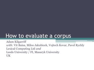 How to evaluate a corpus
