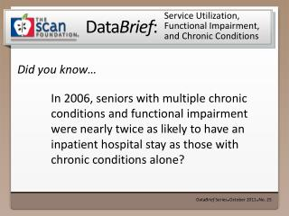Service Utilization, Functional Impairment, and Chronic Conditions