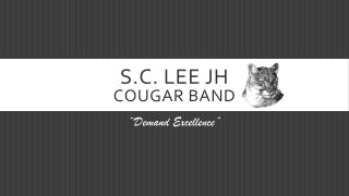 S.C. Lee JH Cougar Band