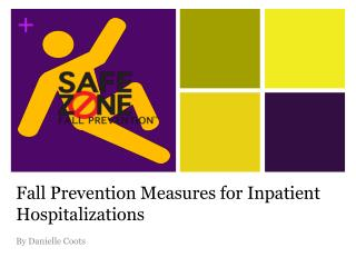 Fall Prevention Measures for Inpatient Hospitalizations