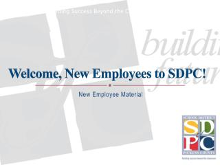 Welcome, New Employees to SDPC!