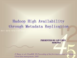 Hadoop  High Availability through Metadata Replication