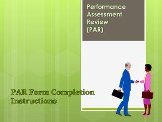 Performance  Assessment  Review (PAR )