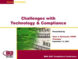 Challenges with Technology & Compliance