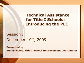 Technical Assistance for Title I Schools: Introducing the PLC