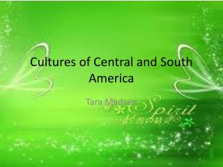 Cultures of Central and South America