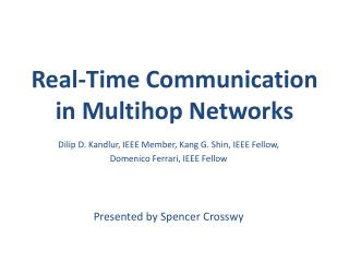 Real-Time Communication in  Multihop  Networks