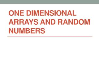 one dimensional arrays and Random numbers