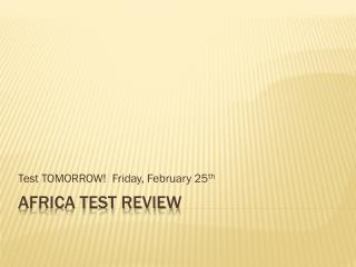 AFRICA TEST REVIEW