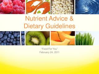 Nutrient Advice & Dietary Guidelines