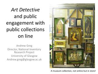 Art Detective and public engagement with public collections on line