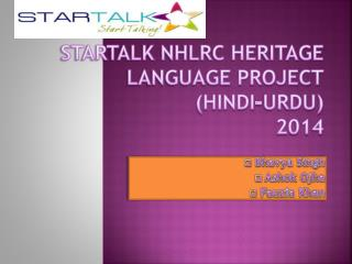 STARTALK NHLRC Heritage Language Project (Hindi-Urdu) 2014