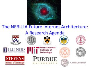 The NEBULA Future Internet Architecture: A Research Agenda