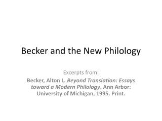 Becker and the New Philology