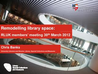 Remodelling library space:
