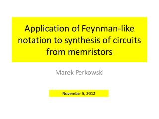 Application of Feynman-like notation to synthesis of circuits from  memristors