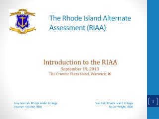 The Rhode Island Alternate Assessment (RIAA)