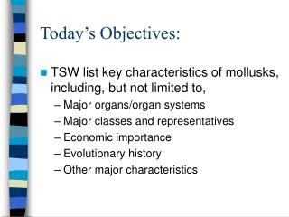 Today s Objectives: