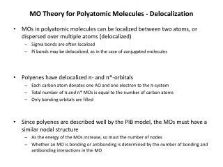 MO Theory for Polyatomic Molecules - Delocalization