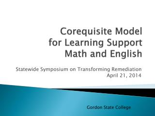 Corequisite  Model  for Learning Support  Math and English