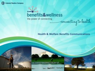 Health & Welfare Benefits Communications