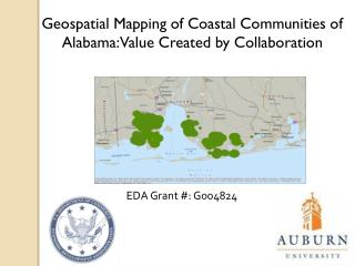 Geospatial Mapping of Coastal Communities of Alabama:  Value Created by Collaboration