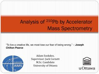 Analysis of  210 Pb by Accelerator Mass Spectrometry