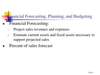 Financial Forecasting, Planning, and Budgeting
