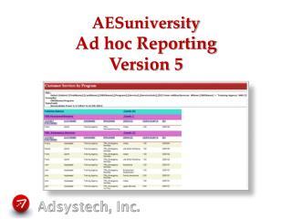 AESuniversity Ad hoc Reporting Version 5