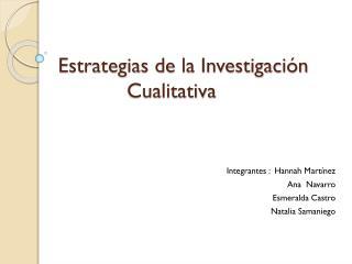 Estrategias  de la Investigación Cualitativa