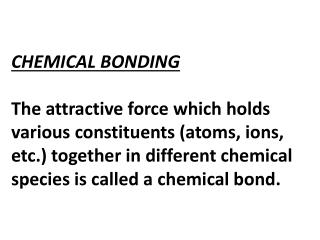 KÖSSEL-LEWIS APPROACH TO CHEMICAL BONDING