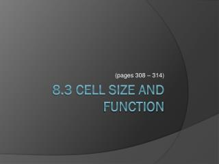 8.3 Cell Size and Function