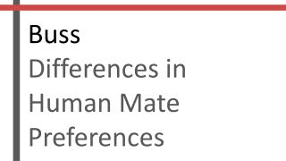 Buss Differences in Human Mate Preferences