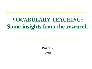 VOCABULARY TEACHING: Some insights from the research