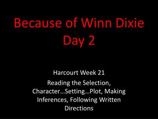 Because of Winn Dixie Day 2