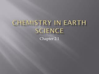 Chemistry in Earth Science