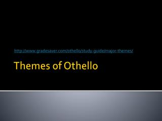 Themes of Othello