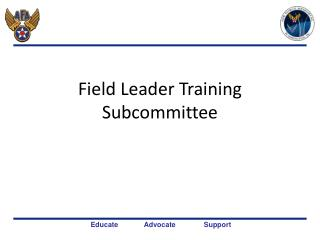Field Leader Training Subcommittee