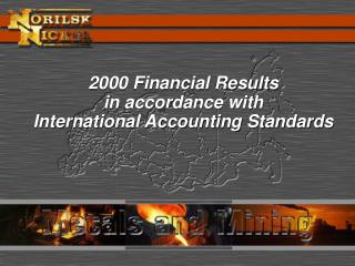 2000 Financial Results  in accordance with  International Accounting Standards