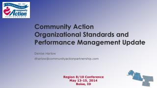 Community Action  Organizational Standards and  Performance Management Update