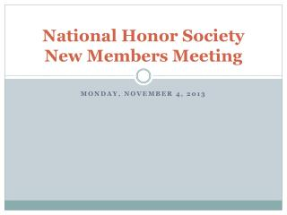 National Honor Society New Members Meeting