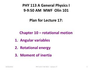 PHY 113 A General Physics I 9-9:50 AM  MWF  Olin 101 Plan for Lecture 17: