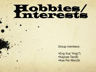 Hobbies/Interests