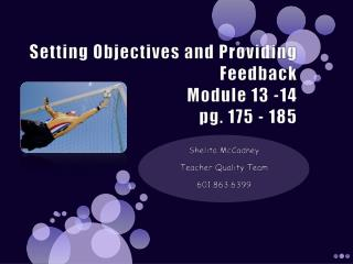 Setting Objectives and Providing Feedback Module 13 -14 pg. 175 - 185