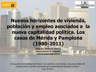 Antonio J. PALACIOS GARCÍA Departamento de Geografía antonio.palacios@uam.es