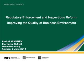 Regulatory Enforcement and Inspections Reform: Improving the Quality of Business Environment