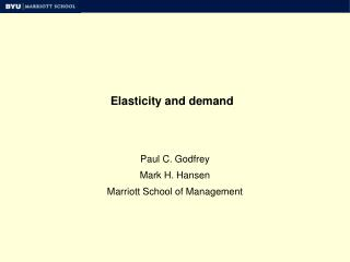 Elasticity and demand