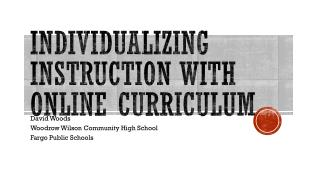 Individualizing Instruction with Online Curriculum