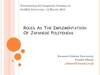 Roles As The Implementation Of Japanese Politeness